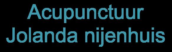 Praktijk voor Acupunctuur Jolanda Nijenhuis